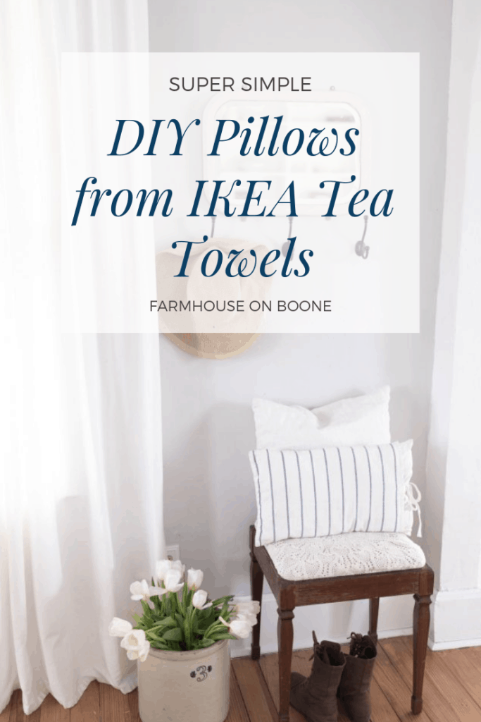 Super Simple DIY Pillows from IKEA Tea Towels - Farmhouse on Boone