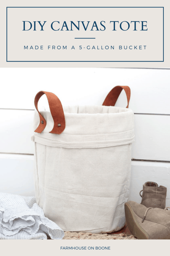 DIY Canvas Tote Made from a 5-Gallon Bucket - Farmhouse on Boone