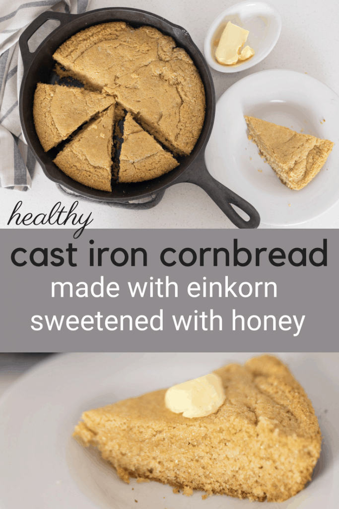 Cast Iron Cornbread made with Einkorn and Sweetened with Honey no sugar no white flour with coconut oil