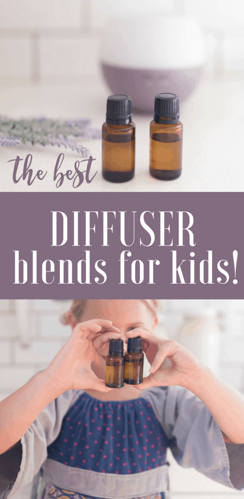 The best essential oil diffuser blends for kids my top three favorite farmhouse on boon #farmhouseonboone #essentialoils #doterra