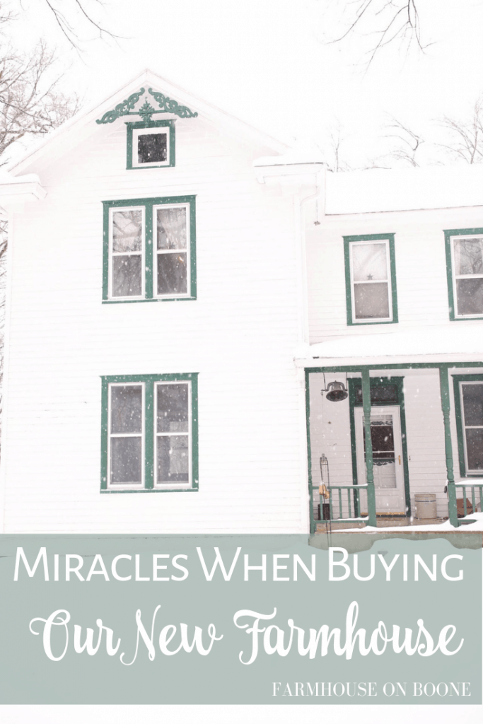 Four Miracles When Buying Our New Farmhouse