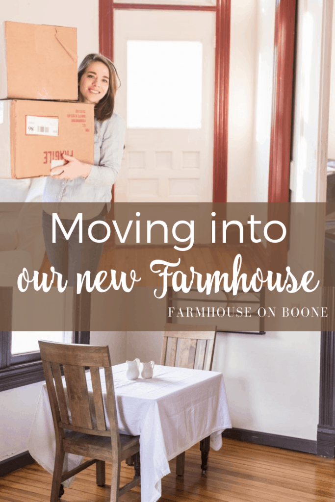 Moving into our new Farmhouse