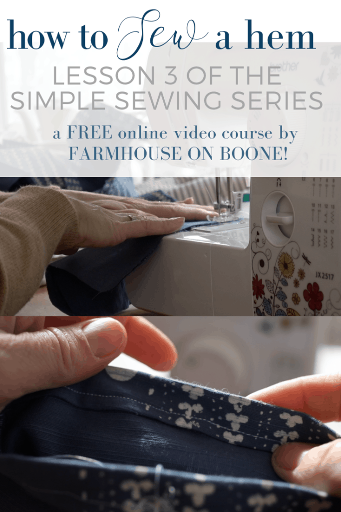 How to sew a hem Simple sewing Series with Farmhouse on Boone