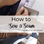 How to Sew a Seam