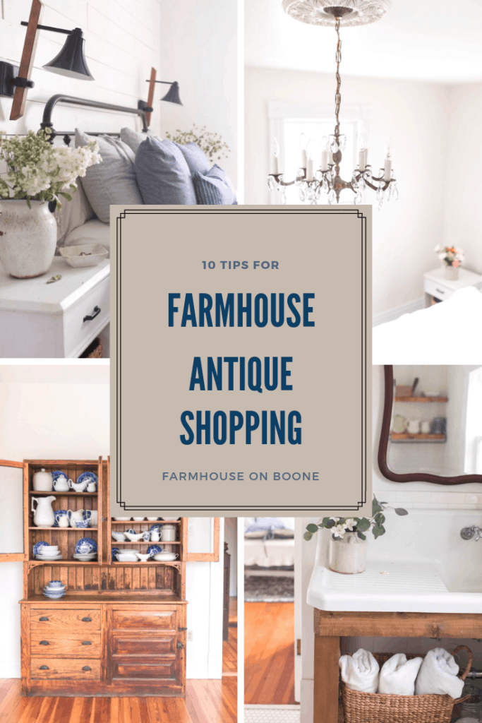 10 Tips for Farmhouse Antique Shopping - Farmhouse on Boone