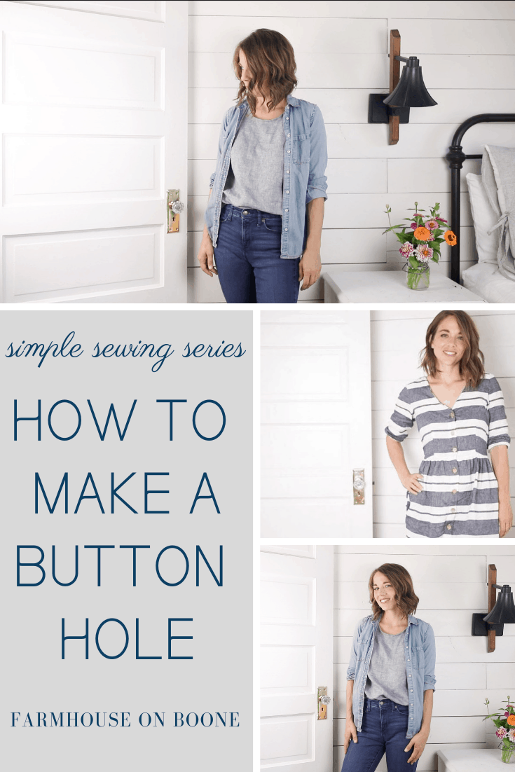 How to Make a Buttonhole - Farmhouse on Boone