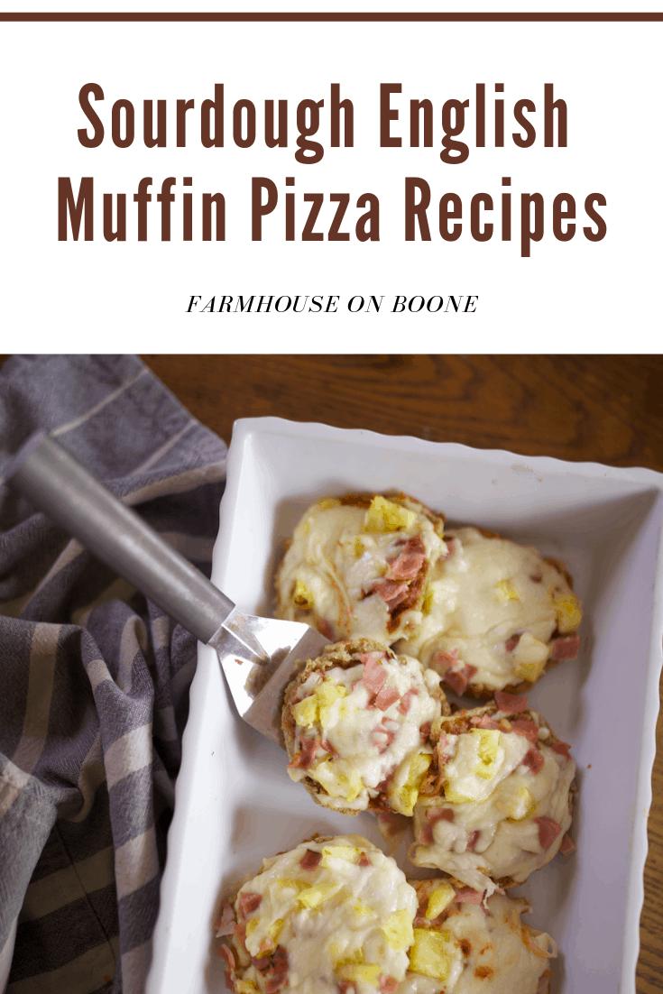 Healthy Sourdough English Muffin Pizza's - Farmhouse on Boone