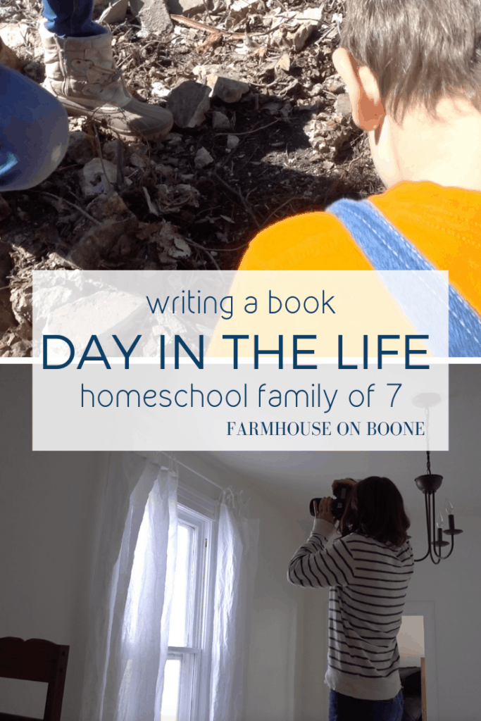 Writing a Book | Day in the Life | Homeschool Family of 7 - Farmhouse on Boone