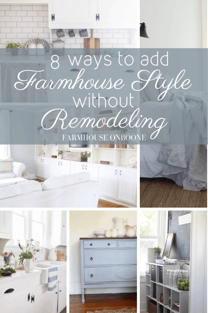 8 Ways to Add Farmhouse Style without Remodeling - Farmhouse on Boone