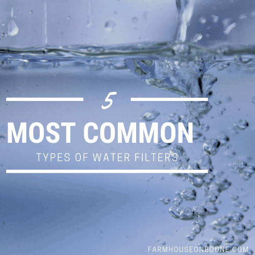 5 most common types of water filters